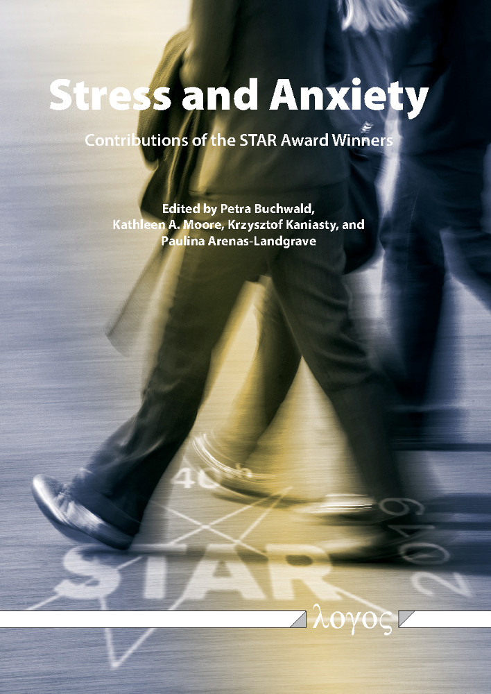 Petra Buchwald, Kathleen A. Moore, Krzysztof Kaniasty, Paulina Arenas-Landgrave (Hrsg.): Stress and Anxiety - Contributions of the STAR Award Winners